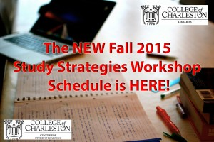 Image of a desk with books and notebook with heading The New Fall 2015 Study Skills Workshops Schedule is Here.