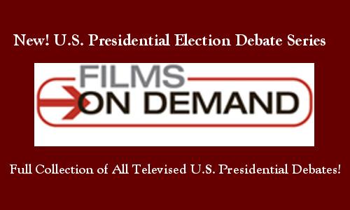Film On Demand U.S. Presidential Election Debates