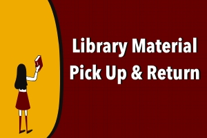 Library Material Pick Up & Return