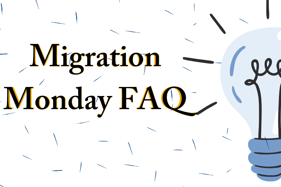 Migration Monday FAQ